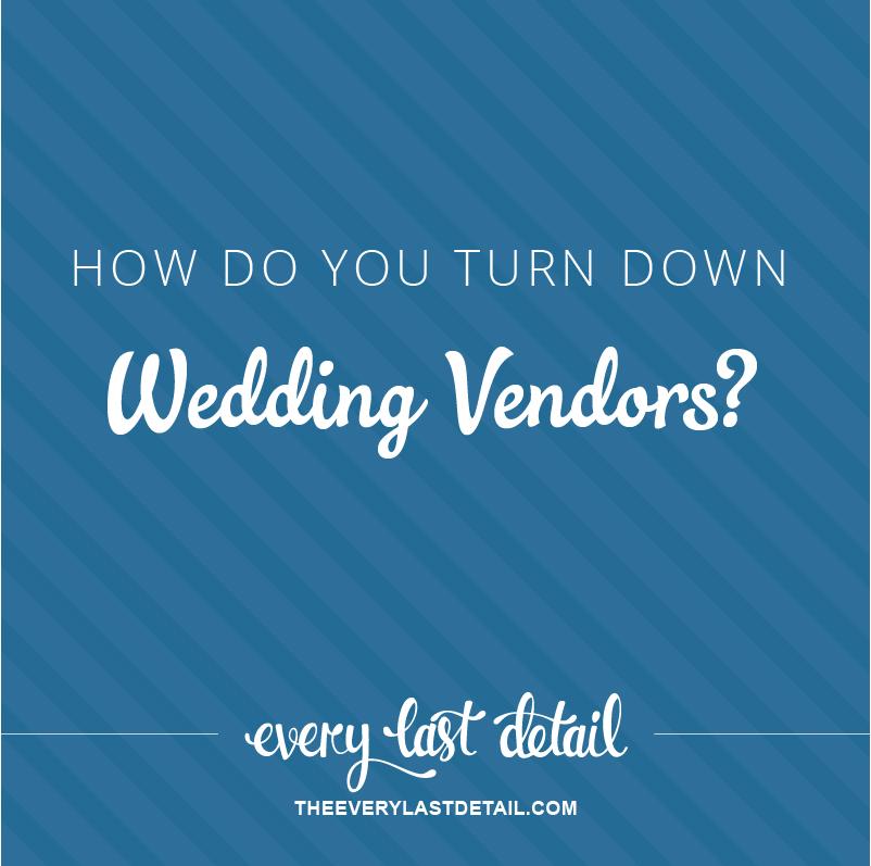 Ask Lauren: How Do You Turn Down Vendors? via TheELD.com