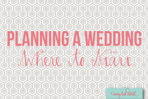 Planning A Wedding  Where To Start via TheELD.com
