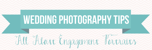 Wedding Photography Tips: All About Engagement Portraits via TheELD.com