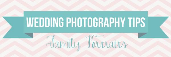 Wedding Photography Tips: Family Portraits At Your Wedding via TheELD.com