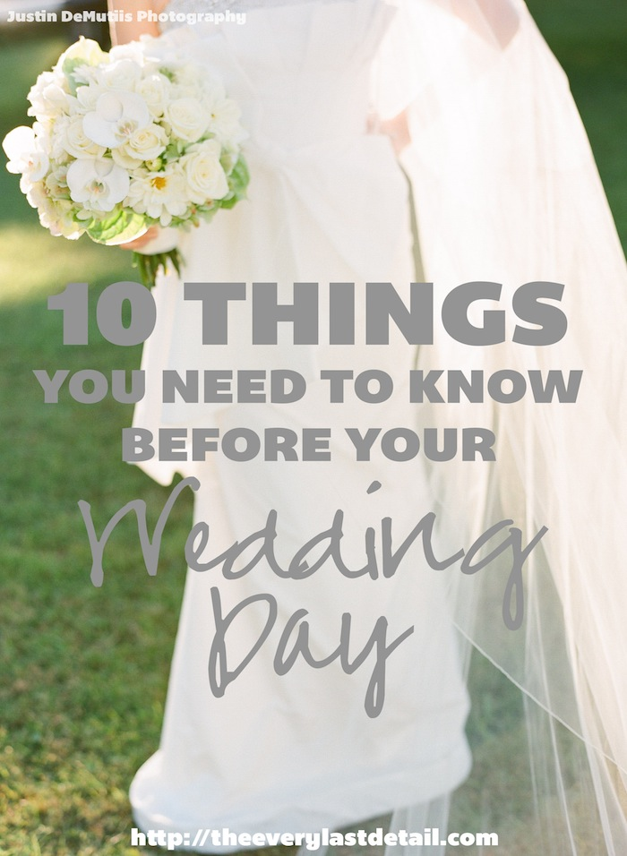 10 Things You Need To Know Before Your Wedding Day! via TheELD.com