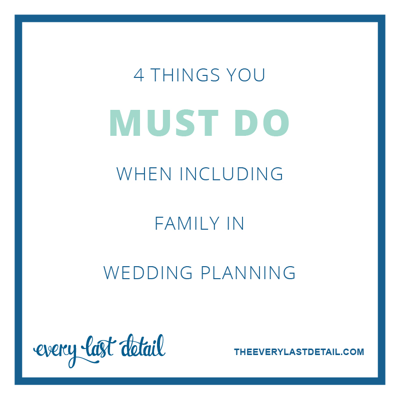 4 Things You Must Do When Including Family In Wedding Planning via TheELD.com