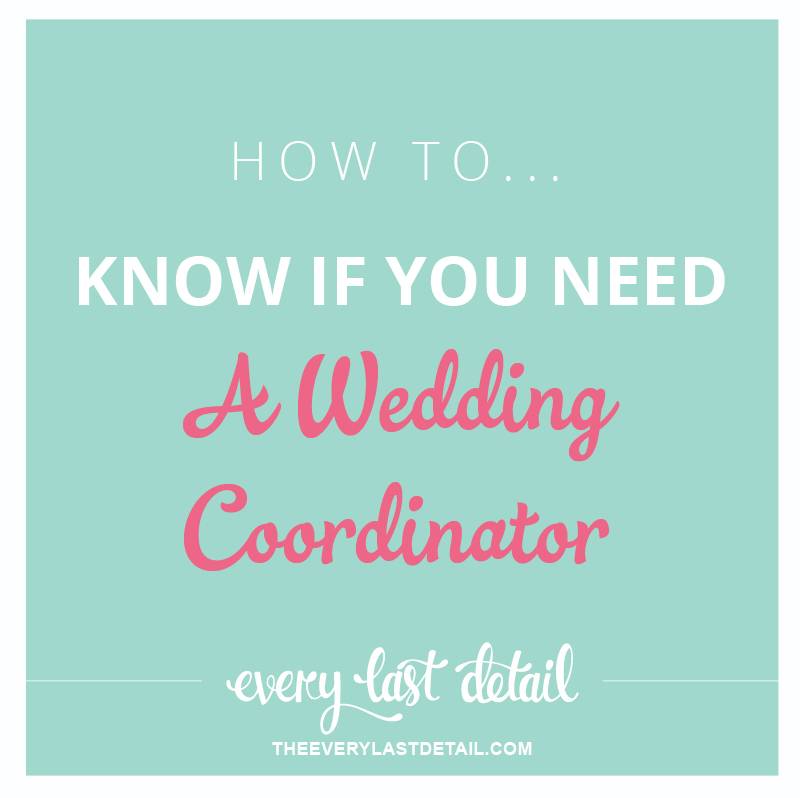 How To Know If You Need A Wedding Coordinator via TheELD.com
