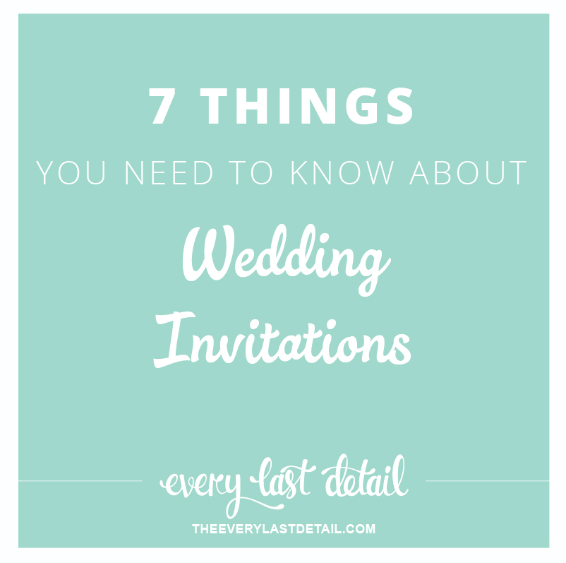 7 Things You Need To Know About Wedding Invitations