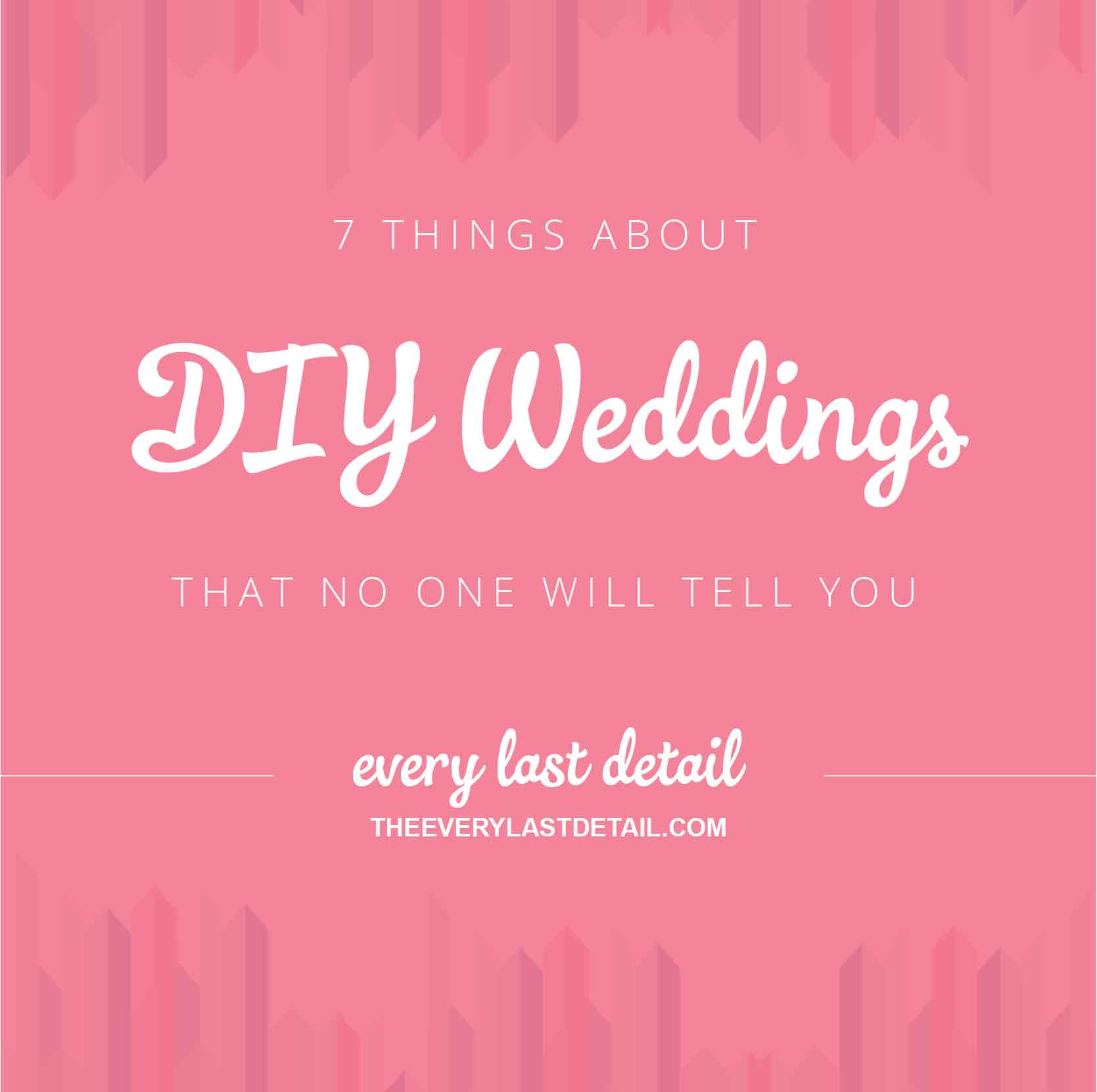 7 things about DIY Weddings that no one will tell you via TheELD.com