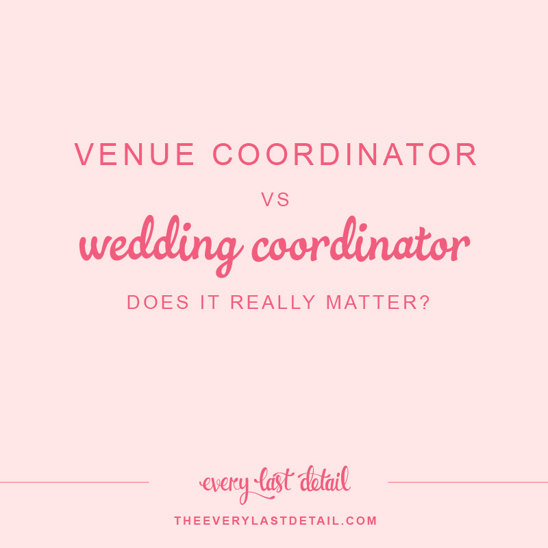 Venue Coordinator VS Wedding Coordinator... Does it really matter? via TheELD.com