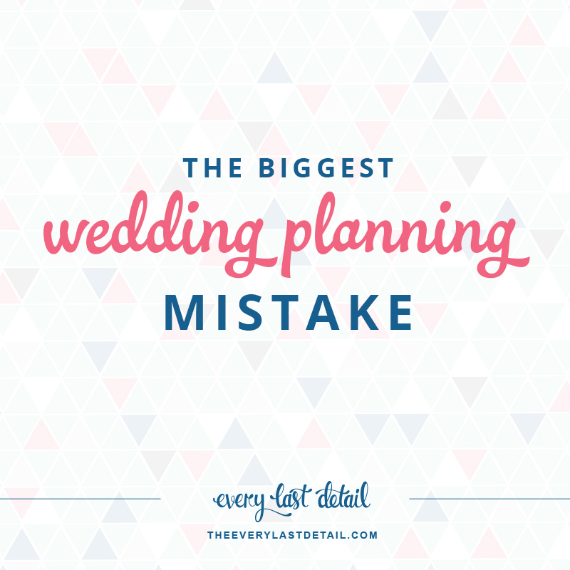 The Biggest Wedding Planning Mistake You Can Make... and How To Avoid It! via TheELD.com