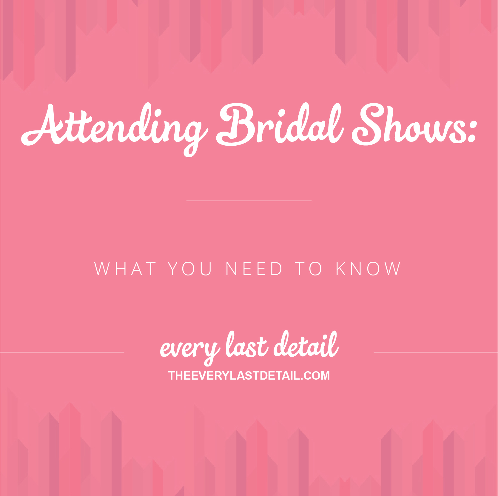 Attending Bridal Shows: What You Need To Know via TheELD.com