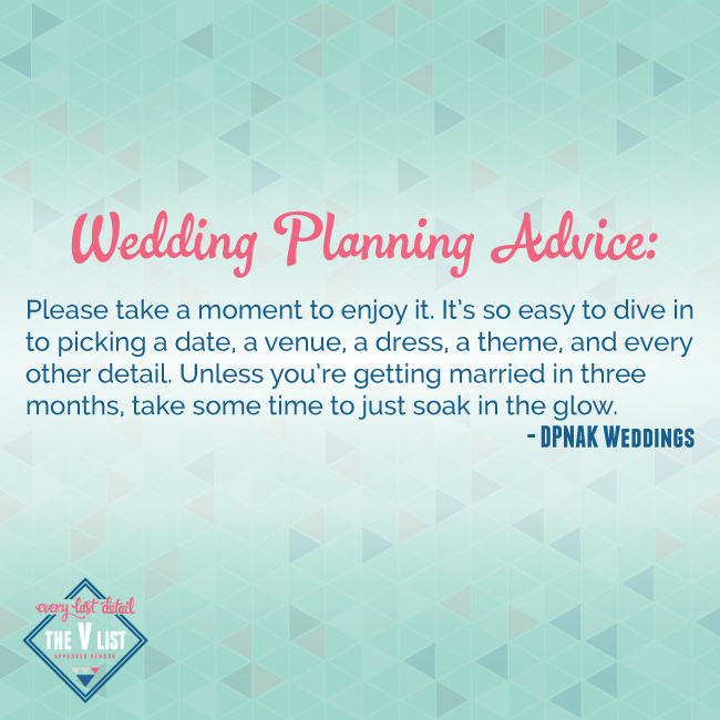 Wedding Planning Advice: Take A Moment To Enjoy
