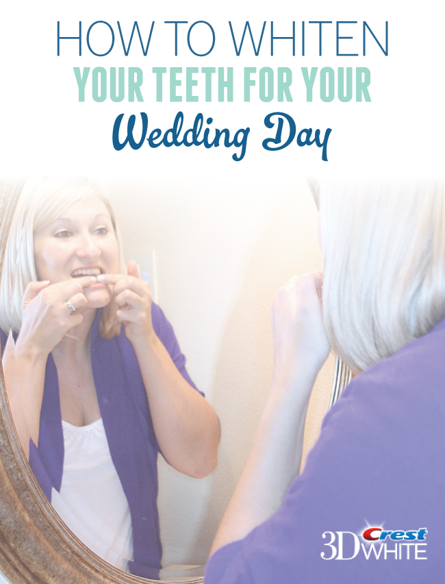 How To Whiten Your Teeth For Your Wedding Day | Brought To You By Crest 3D White via TheELD.com