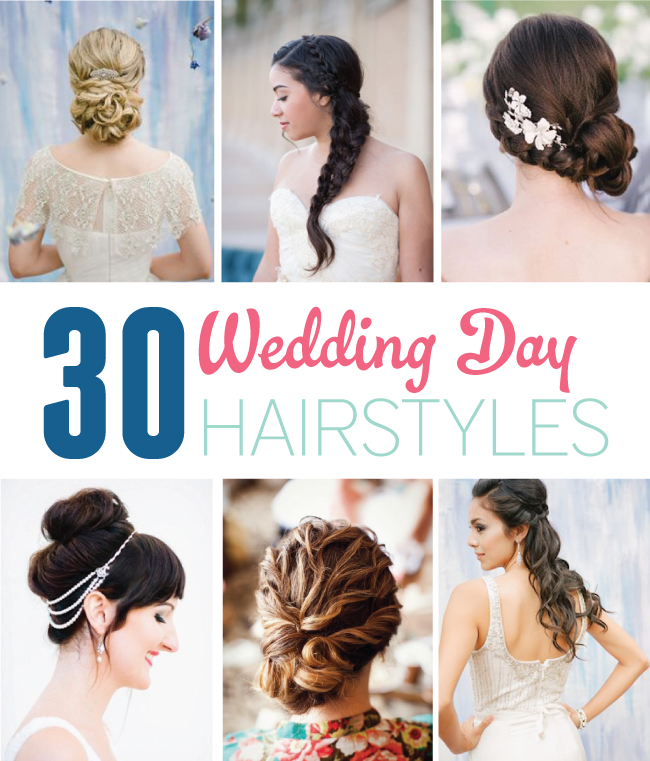 Wedding Day Hairstyles: 30 Stunning Wedding Day Hairstyles You Have To See