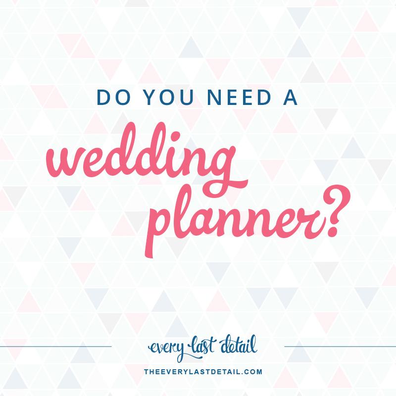 Do You Need A Wedding Planner? via TheELD.com