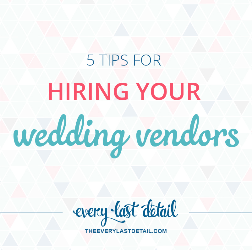 5 Tips For Hiring Your Wedding Vendors via TheELD.com