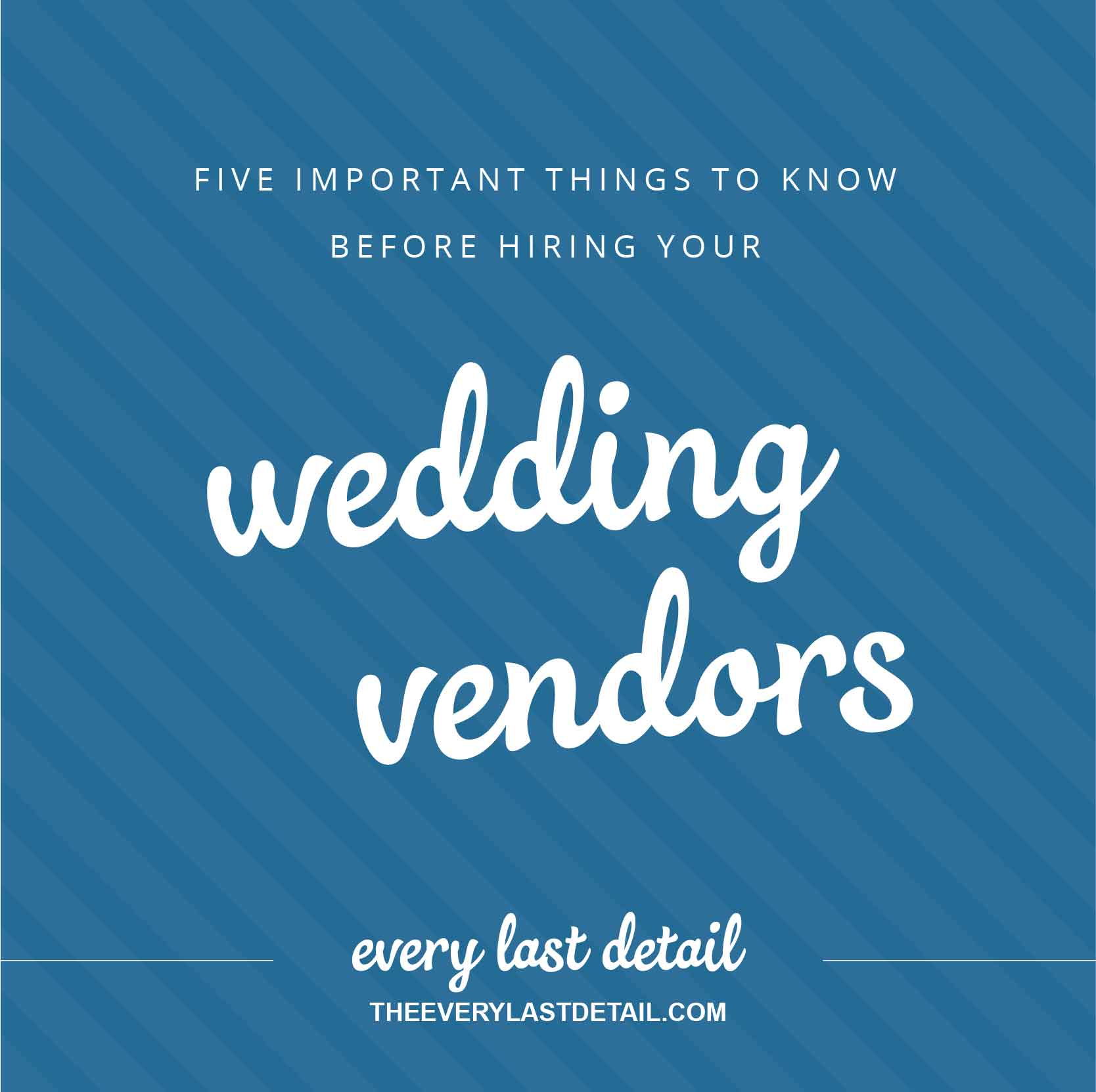 5 Important Things To Know Before Hiring Your Wedding Vendors via TheELD.com