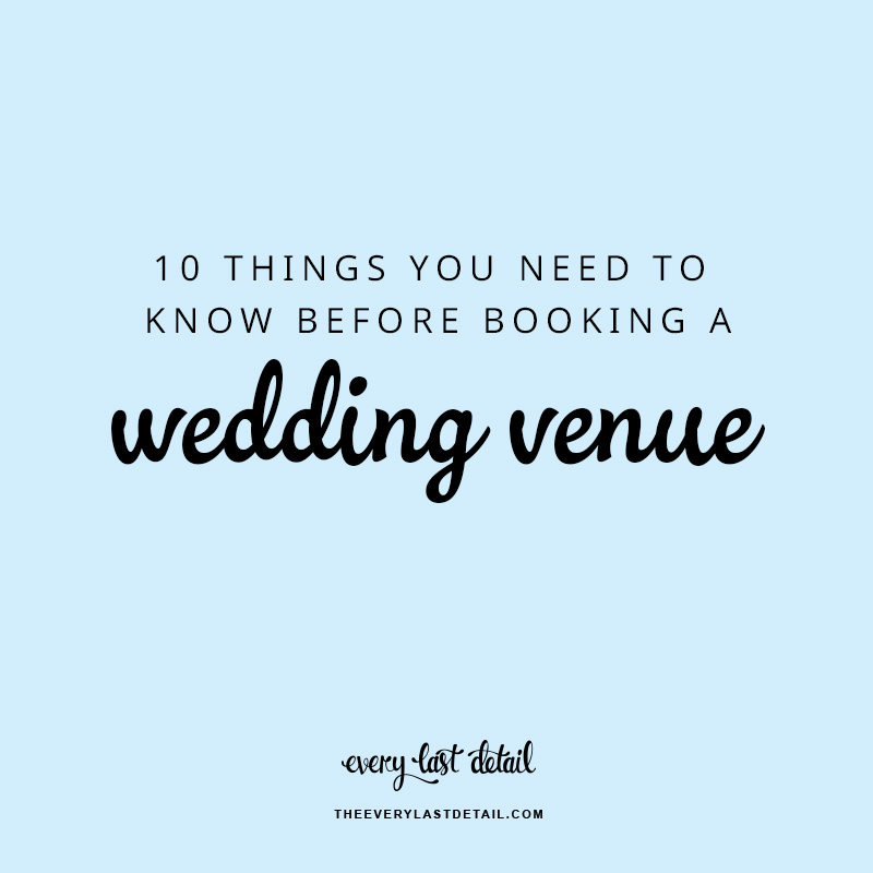 10 Things You Need To Know Before Booking A Wedding Venue via TheELD.com