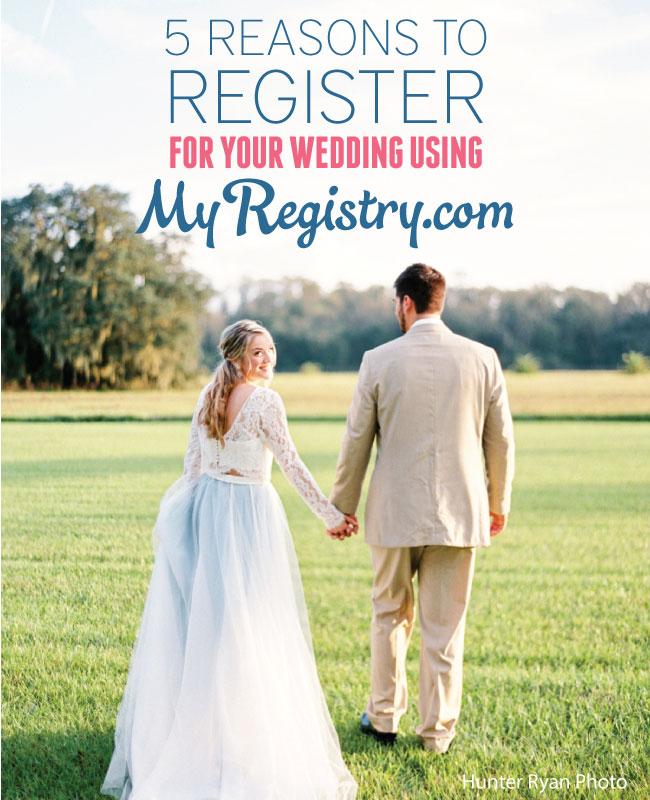 5 Reasons To Register For Your Wedding Using MyRegistry.com via TheELD.com