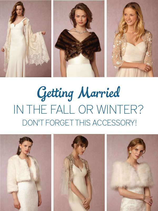 Getting Married In The Fall or Winter? Dont Forget This Accessory! via TheELD.com