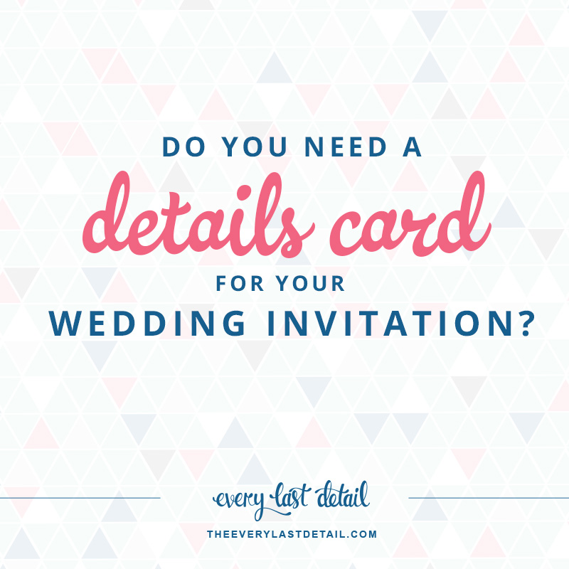 do you need a details card for your wedding invitation via theeldcom - Wedding Invitation Details Card