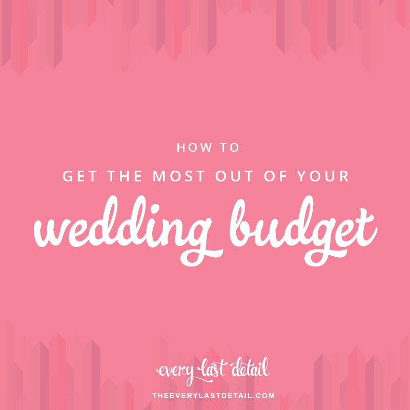 How to Get the Most Out of Your Wedding Budget via TheELD.com