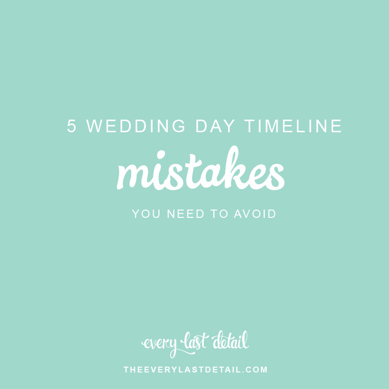 5 Wedding Day Timeline Mistakes You Need To Avoid via TheELD.com