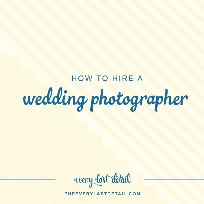 How To Hire A Wedding Photographer via TheELD.com