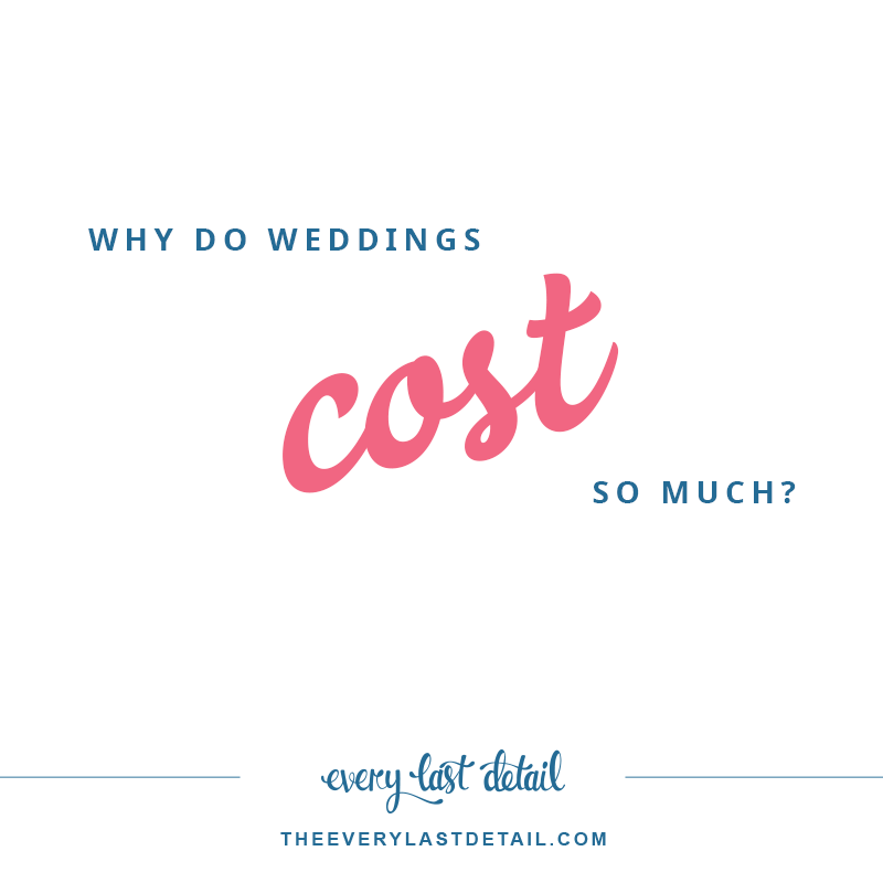 Why Do Weddings Cost So Much?! via TheELD.com
