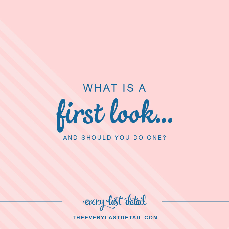 What Is a First Look... and Should You Do One? via TheELD.com
