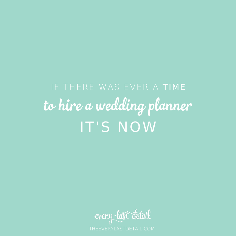 If there was ever a time to hire a wedding planner, its now. via TheELD.com