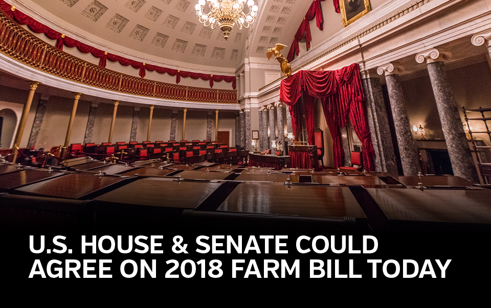 U.S. House and Senate Could Agree On 2018 Farm Bill Today