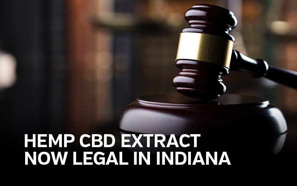 """picture of judges gavel captioned """"hemp CBD extract now legal in Indiana"""""""