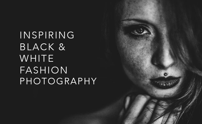 Inspiring Black and White Fashion Photography