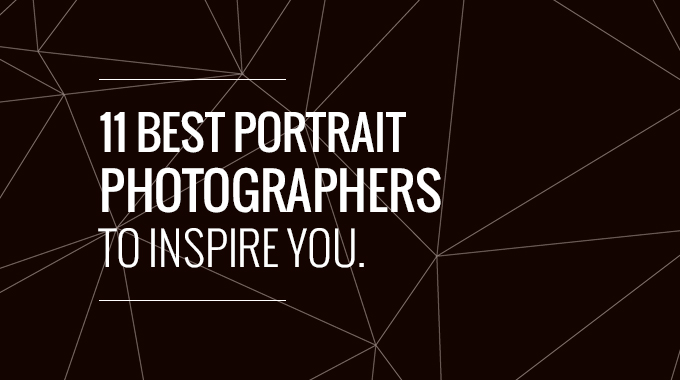 11 Best Portrait Photographers to Inspire You