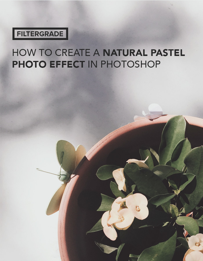 How to Create a Pastel Photo Effect in Photoshop.
