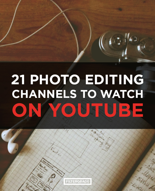 21 Photo Editing Channels to Watch on Youtube