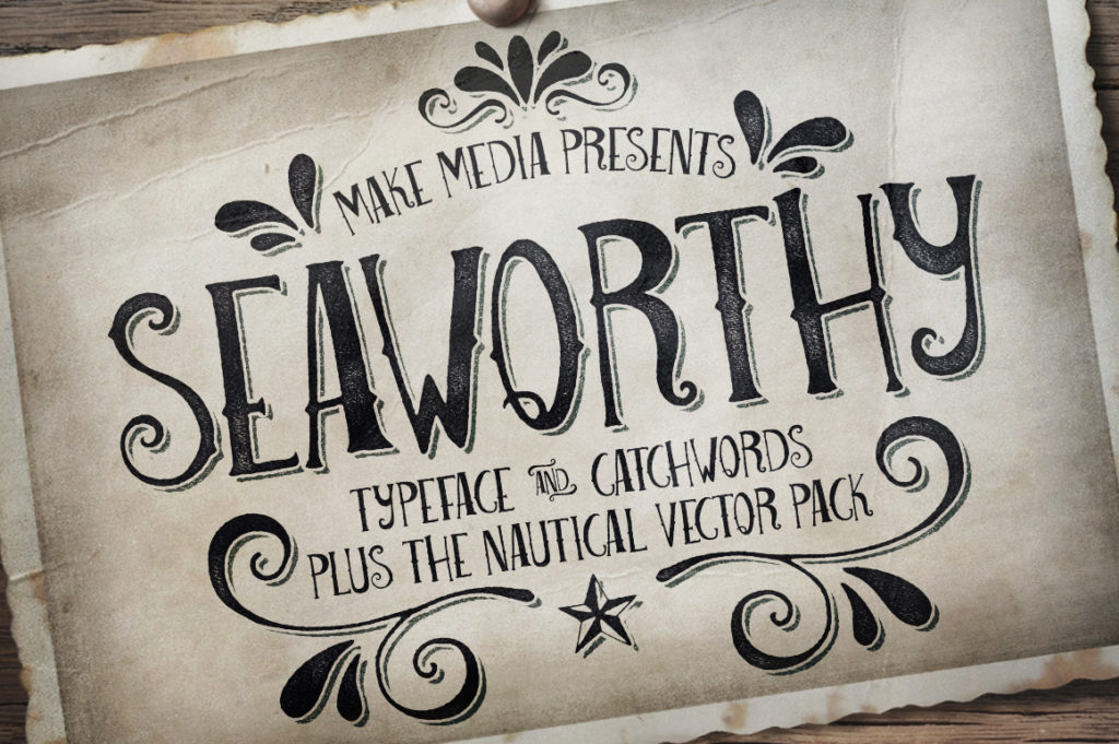 Seaworthy typeface and nautical vector pack from Make Media Co!