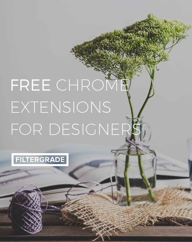 Some of the best free chrome extensions to help designers save time and work more efficiently.