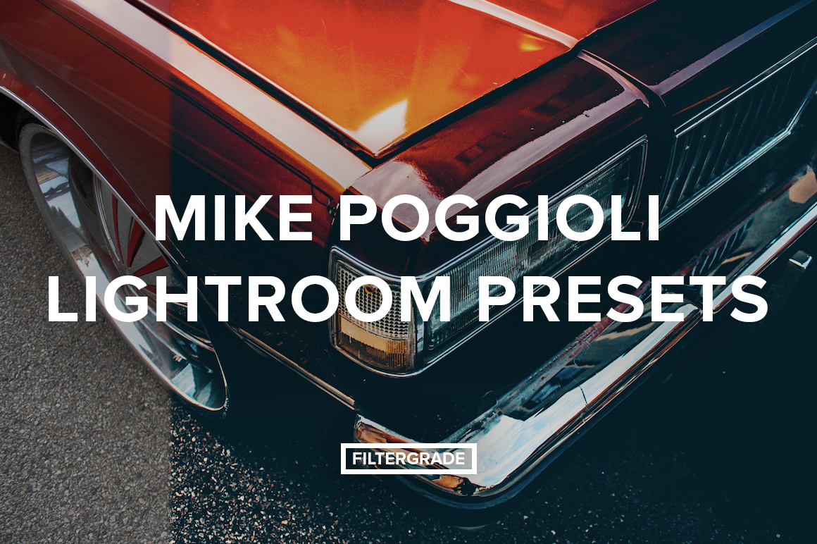 Mike Poggioli Lightroom Presets