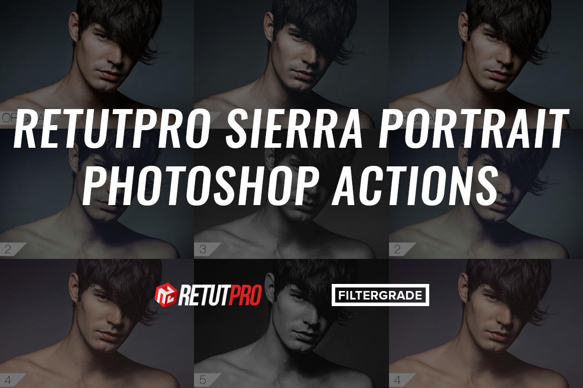 RetutPro Sierra Portrait Photoshop Actions