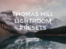 Featured Thomas Hill Lightroom Presets