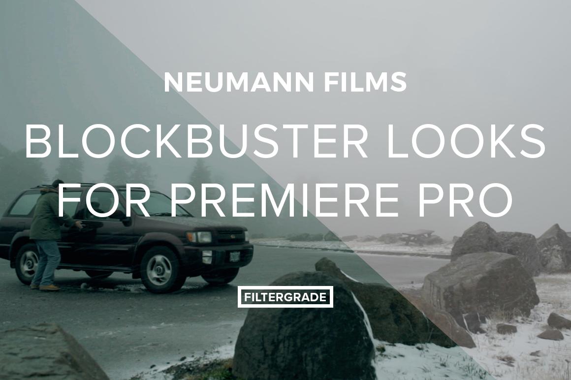 Neumann Films Blockbuster Looks for Adobe Premiere Pro