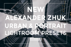 NEW Featured Alexander Zhuk Urban & Portrai Lightroom Presets Preview - FilterGrade Marketplace