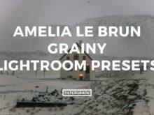 Featured Amelia Le Brun Lightroom Presets Preview - FilterGrade