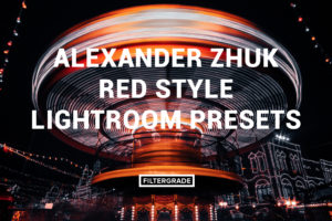 Featured Alexander Zhuk Red Style Lightroom Presets - FilterGrade Marketplace