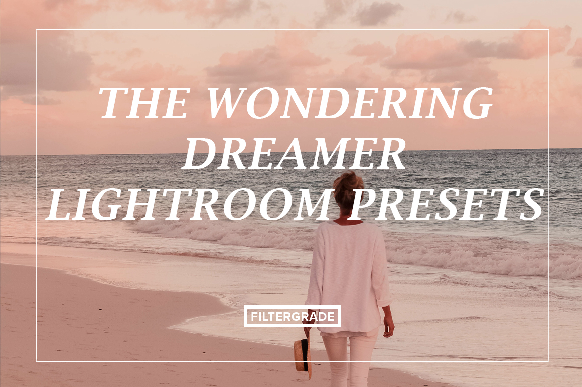 The Wondering Dreamer Lightroom Presets - FilterGrade Marketplace