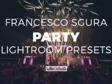 Francesco Sgura Party Lightroom Presets - FilterGrade Marketplace