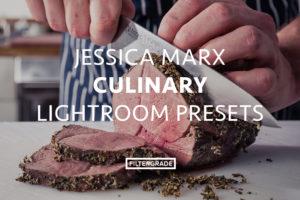 Featured Jessica Marx Culinary Lightroom Presets