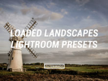 Featured 1 Loaded Landscapes Lightroom Presets - FilterGrade Marketplace