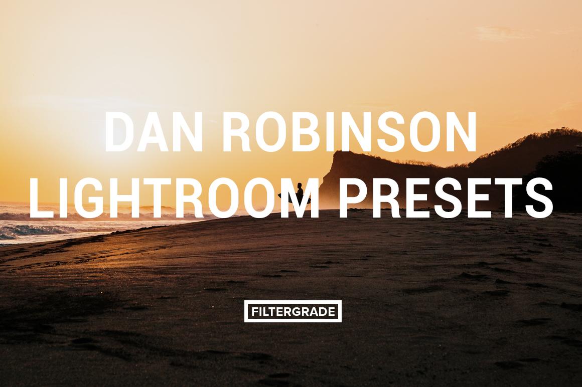 Featured Dan Robinson Lightroom Presets - Dan Robinson Photography - FilterGrade Digital Marketplace