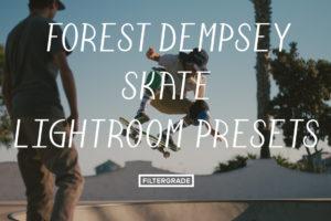 Featured Forest Dempsey Shred & Skate Lightroom Presets - FilterGrade Marketplace