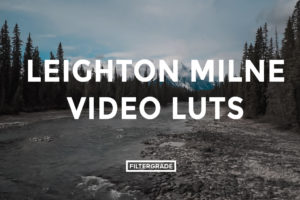 Featured - Leighton Milne Video LUTs - FilterGrade Digital Marketplace